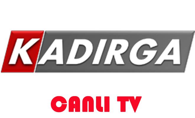 Kadırga TV CANLI YAYIN