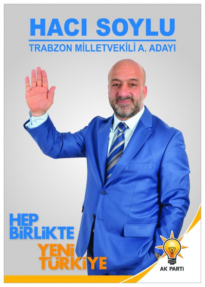 Hacı SOYLU milletvekili aday adaylığını açıkladı !