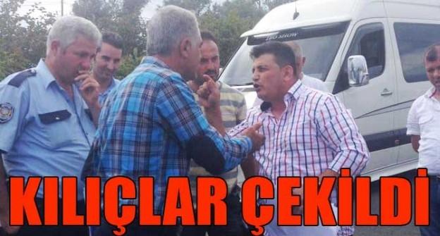 KILIÇLAR ÇEKİLDİ MUHTAR EL ATTI!