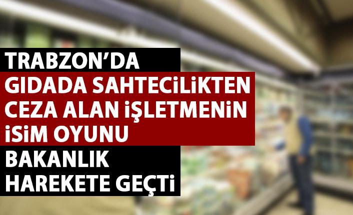 Trabzon'da gıdada sahtecilik yapan firmanın isim oyunu!
