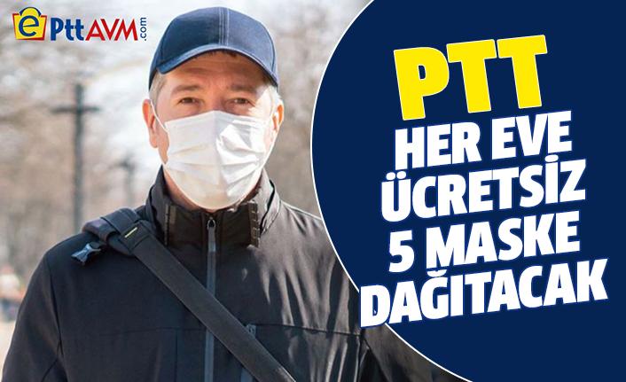 PTT ücretsiz maske dağıtımına başlıyor.