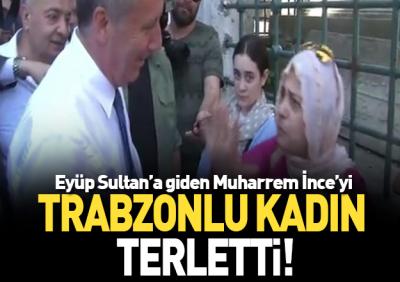 Trabzonlu Abladan Muharrem İnce'ye: Sana Çok Güldüm !