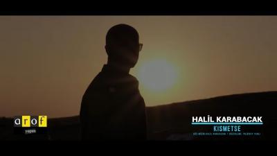 Halil Karabacak - Kısmetse